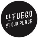 El Fuego at Our Place